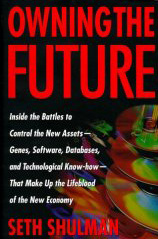 Owning the Future by Seth Shulman